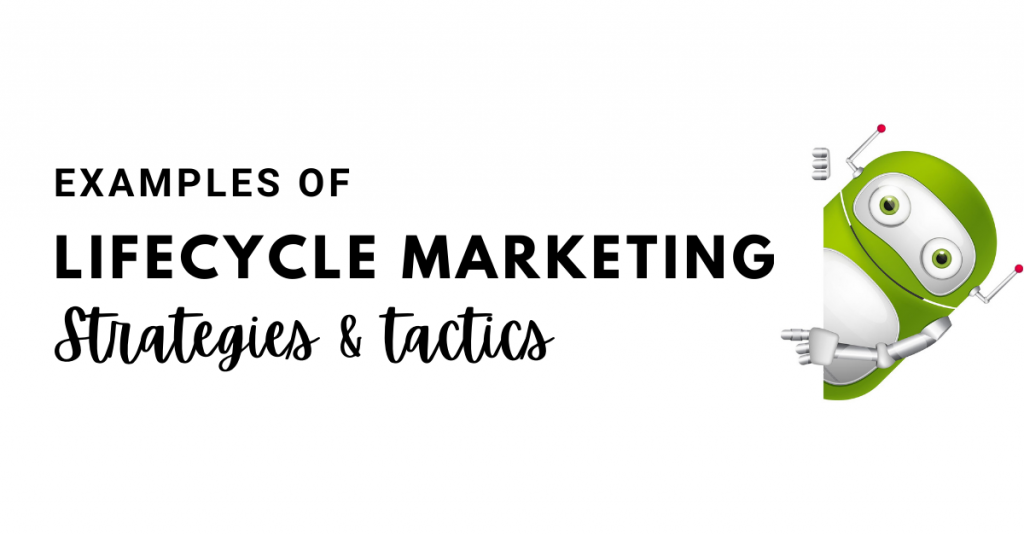 Lifecycle Marketing Strategies
