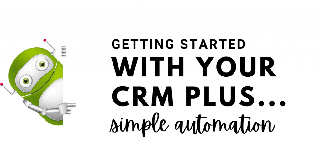 getting started with crm